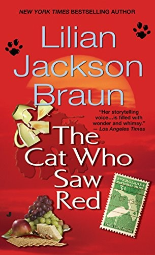 The Cat Who Saw Red by Lilian Jackson Braun