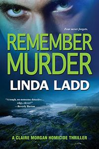 Remember Murder by Linda Ladd