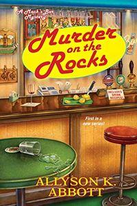 Murder on the Rocks by Allyson K. Abbott