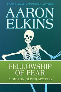 Fellowship of Fear by Aaron Elkins