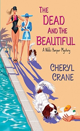 The Dead and the Beautiful by Cheryl Crane