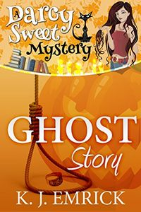Ghost Story by K. J. Emrick