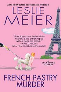 French Pastry Murder by Leslie Meier