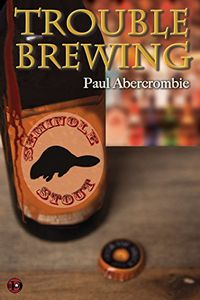 Trouble Brewing by Paul Abercrombie