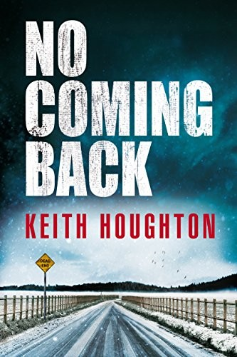 No Coming Back by Keith Houghton