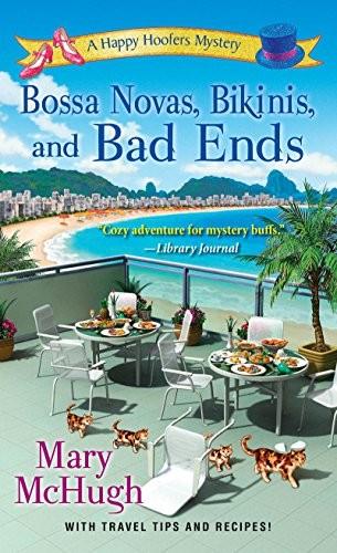 Bossa Novas, Bikinis, and Bad Ends by Mary McHugh