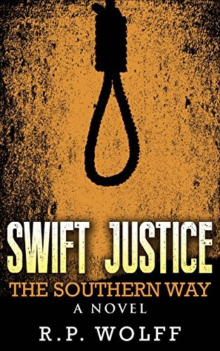 Swift Justice by R. P. Wolff