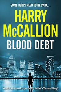 Blood Debt by Harry McCallion