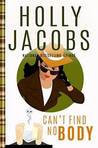 Can't Find NoBody by Holly Jacobs