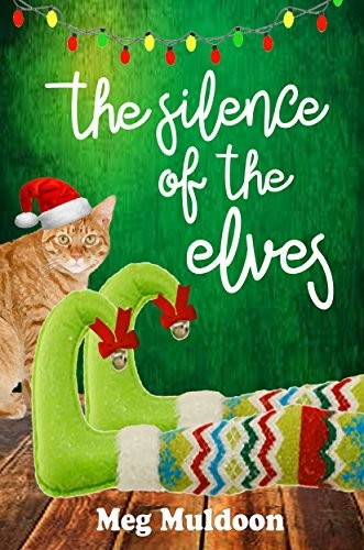 The Silence of the Elves by Meg Muldoon