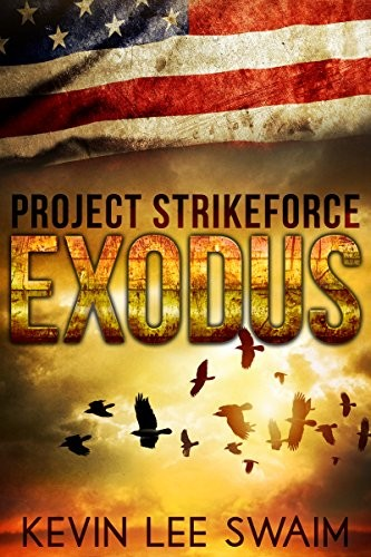 Exodus by Kevin Lee Swaim