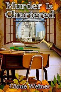 Murder is Chartered by Diane Weiner