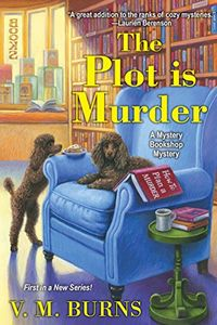 The Plot Is Murder by V. M. Burns
