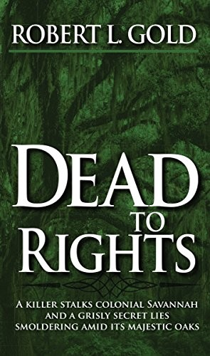 Dead to Rights by Robert L. Gold