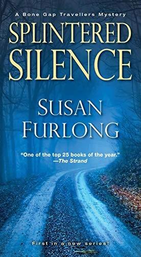Splintered Silence by Susan Furlong