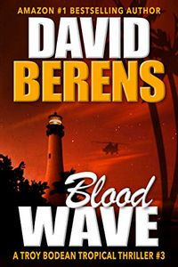 Blood Wave by David F. Berens