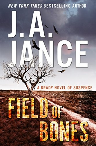 Field of Bones by J. A. Jance