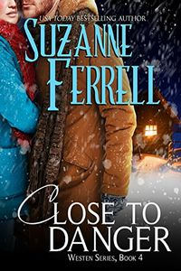 Close to Danger by Suzanne Ferrell