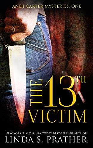 The 13th Victim by Linda S. Prather
