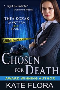 Chosen for Death by Kate Flora