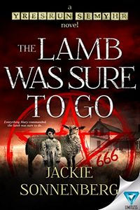 The Lamb Was Sure To Go by Jackie Sonnenberg