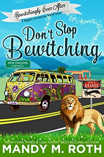 Don't Stop Bewitching by Mandy M. Roth