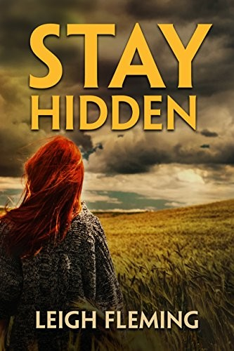 Stay Hidden by Leigh Fleming