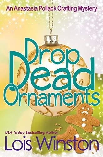 Drop Dead Ornaments by Lois Winston