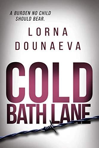 Cold Bath Lane by Lorna Dounaeva
