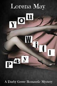 You Will Pay by Lorena May