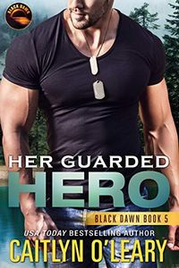 Her Guarded Hero by Caitlyn O'Leary