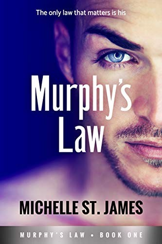 Murphy's Law by Michelle St. James