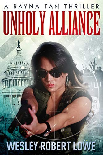 Unholy Alliance by Wesley Robert Lowe