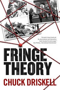 Fringe Theory by Chuck Driskell