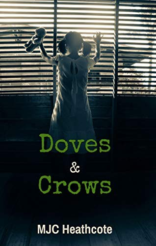 Doves & Crows by M. J. C. Heathcote