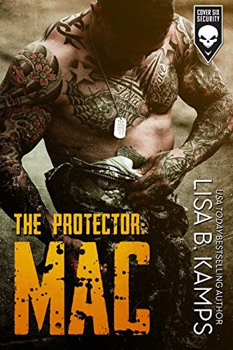 The Protector: MAC by Lisa B. Kamps