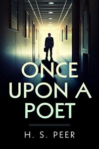 Once Upon a Poet by H. S. Peer