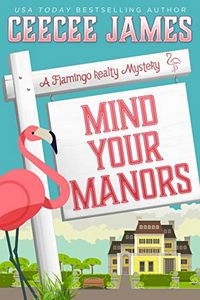 Mind Your Manors by CeeCee James