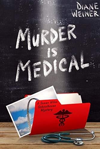 Murder is Medical by Diane Weiner