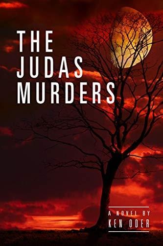 The Judas Murders by Ken Oder