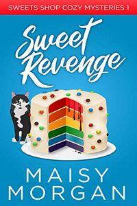 Sweet Revenge by Maisy Morgan