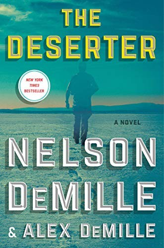The Deserter by Nelson DeMille & Alex DeMille