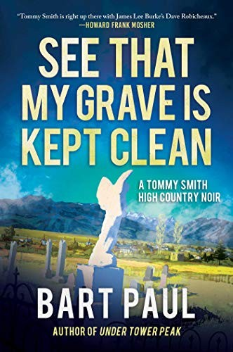 See That My Grave Is Kept Clean by Bart Paul