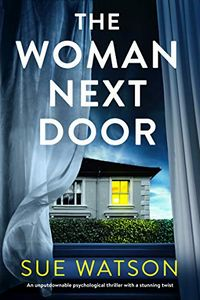 The Woman Next Door by Sue Watson