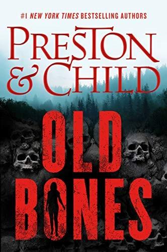 Old Bones by Douglas Preston & Lincoln Child