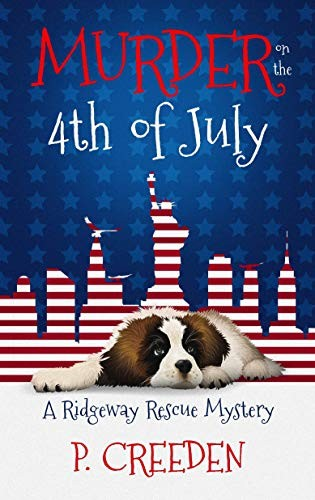 Murder on the 4th of July by P. Creeden