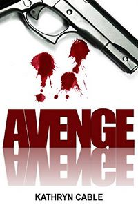 Avenge by Kathryn Cable