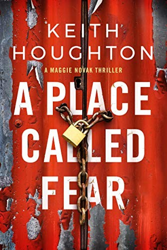 A Place Called Fear by Keith Houghton