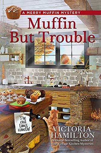 Muffin But Trouble by Victoria Hamilton