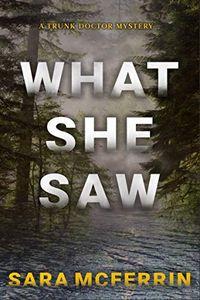 What She Saw by Sara McFerrin